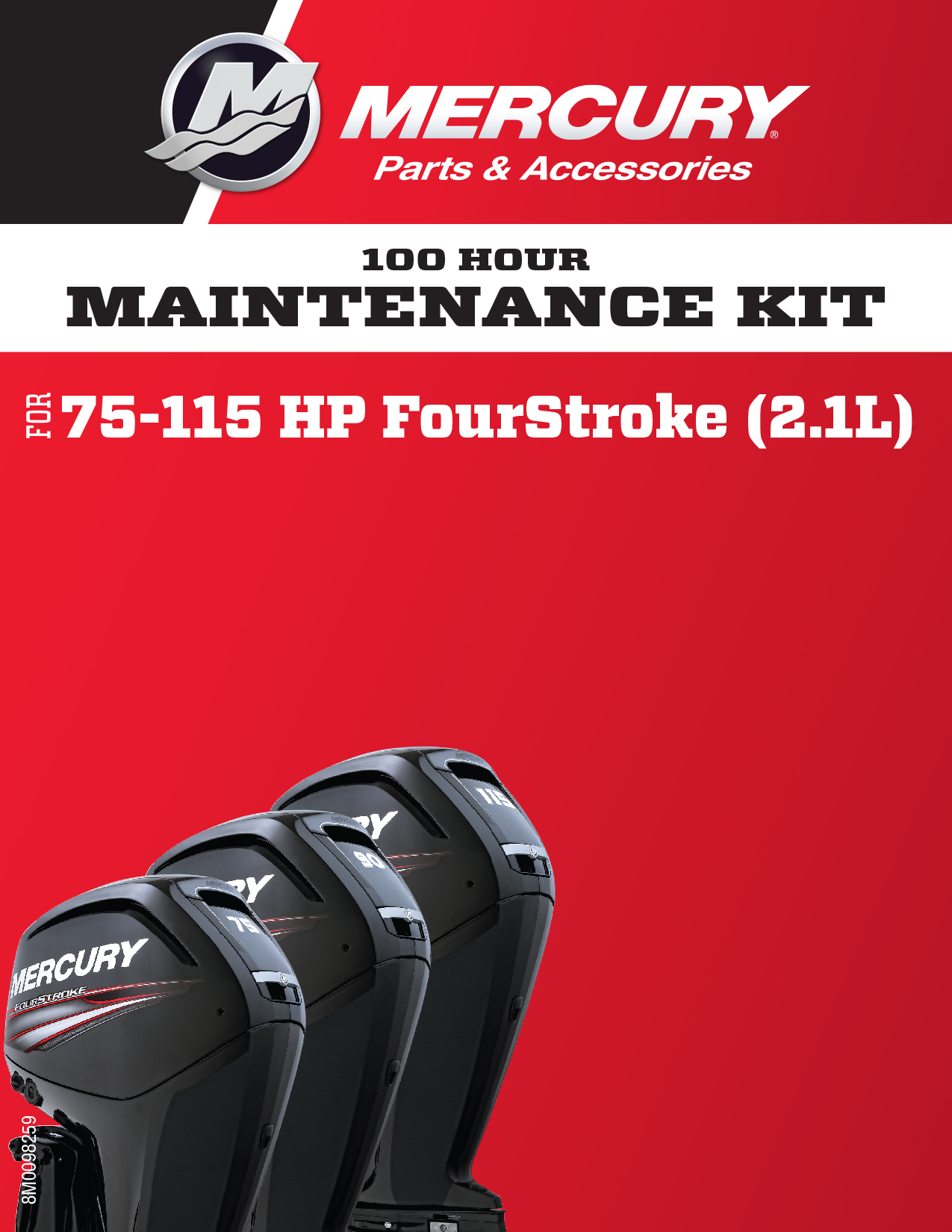 75-115 HP FourStroke (2.1L) 100-Hour Maintenance Kit | 8M0097854